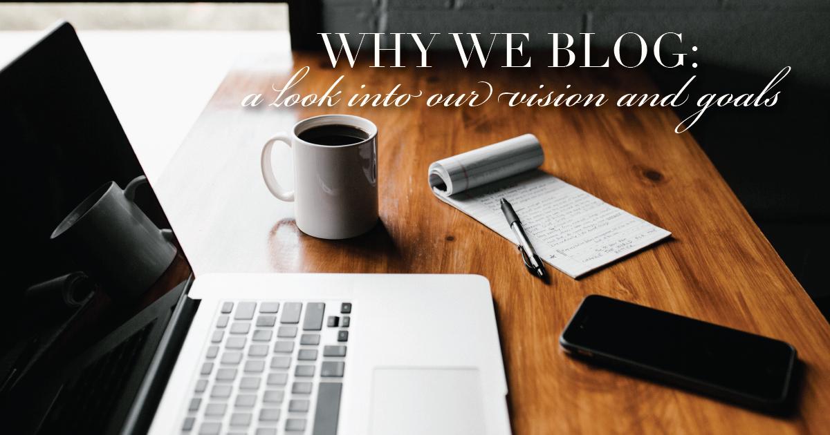 Why We Blog