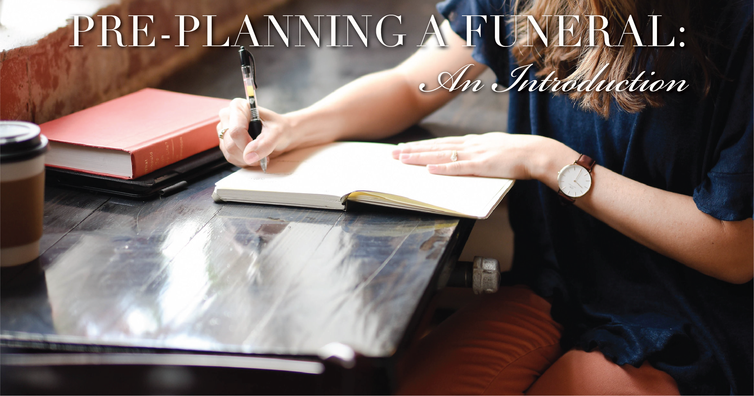 Pre-planning a Funeral: An Introduction
